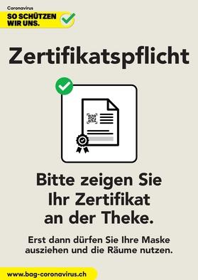 uf dem Bild sieht man ein Plakat zum Thema Zertifikatspflicht